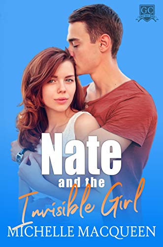 "Book Cover for ""Nate and the Invisible Girl"" by Michelle MacQueen"