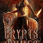 "Book Cover for ""Crypts and Crimes"" by Scarlett Dawn"