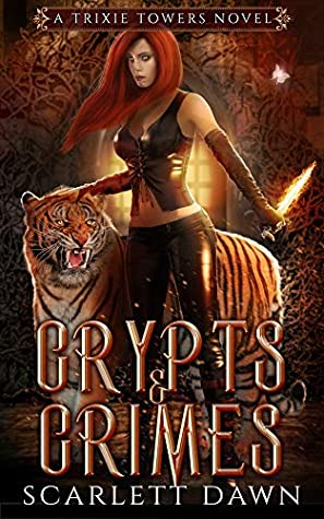 Review: Crypts and Crimes by Scarlett Dawn