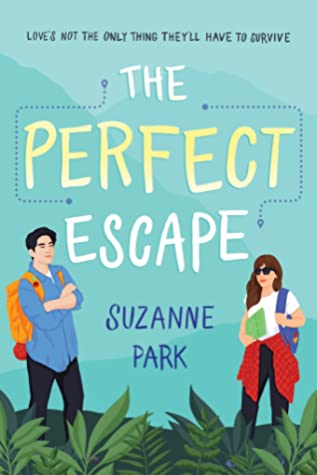 "Book Cover for ""The Perfect Escape"" by Suzanne Park"