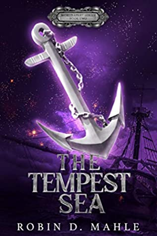 Review: The Tempest Sea by Robin D. Mahle