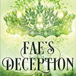 "Book Cover for ""Fae's Deception"" by M. Lynn & Melissa A. Craven"