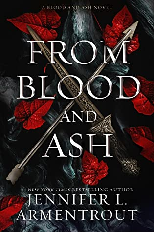 Review: From Blood and Ash by Jennifer L. Armentrout