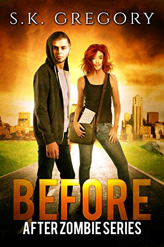 "Book Cover for ""Before"" by S.K. Gregory"