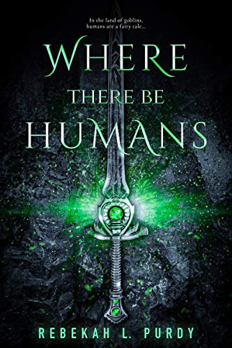 """Book Cover for """"Where There Be Humans"""" by Rebekah L. Purdy"""