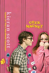"Book Cover for ""Geek Magnet"" by Kieran Scott"