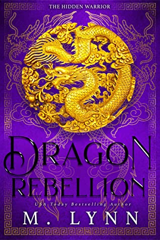 Dragon Rebellion by M. Lynn