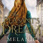 "Book Cover for ""The Peasant's Dream"" by Melanie Dickerson"
