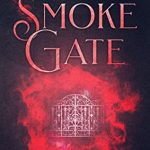"Book Cover for ""Smoke Gate"" by Kay L. Moody"