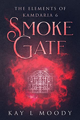 Smoke Gate by Kay L. Moody