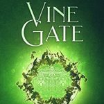 "Book Cover for ""Vine Gate"" by Kay L. Moody"