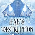 "Book Cover for ""Fae's Destruction"" by Melissa A. Craven and M. Lynn"