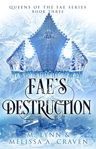 Review: Fae's Destruction by M. Lynn & Melissa A. Craven