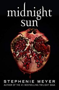"""Book Cover for """"Midnight Sun"""" by Stephenie Meyer"""