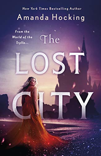 "Book Cover for ""The Lost City"" by Amanda Hocking"
