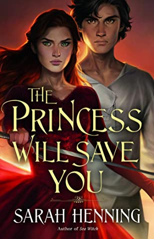 "Book Cover for ""The Princess Will Save You"" by Sarah Henning"