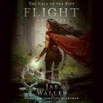 "Audiobook cover for ""The Call of the Rift: Flight"" by Jae Waller"