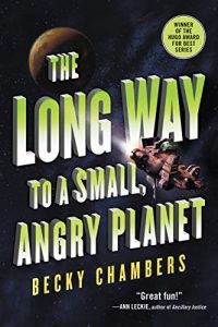 "Book Cover for ""The Long Way to a Small, Angry Planet"" by Becky Chambers"