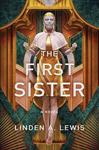 "Book Cover for ""The First Sister"" by Linden A. Lewis"