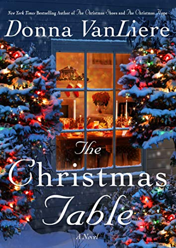 "Book Cover for ""The Christmas Table"" by Donna VanLiere"