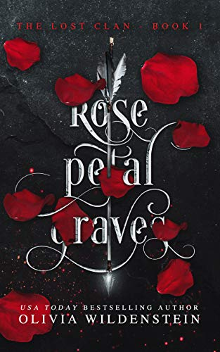 """Book Cover for """"Rose Petal Graves"""" by Olivia Wildenstein"""