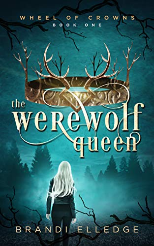 """Book Cover for """"The Werewolf Queen"""" by Brandi Elledge"""