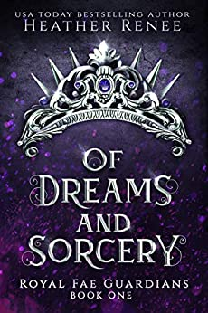"""Book Cover for """"Of Dreams and Sorcery"""" by Heather Renee"""
