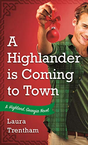 """Book Cover for """"A Highlander is Coming to Town"""" by Laura Trentham"""