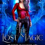 "Book Cover for ""The Lost Magic"" by Michelle Bryan"