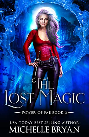 The Lost Magic by Michelle Bryan
