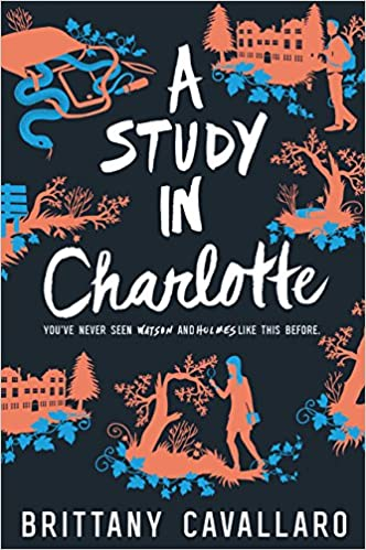 """Book Cover for """"A Study in Charlotte"""" by Brittany Cavallaro"""