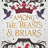 Review: Among the Beasts and Briars by Ashley Poston