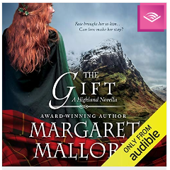 The Gift: A Highland Novella by Margaret Mallory