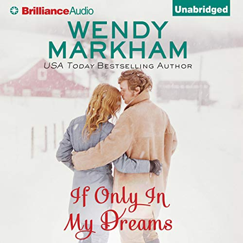 If Only in My Dreams by Wendy Markham