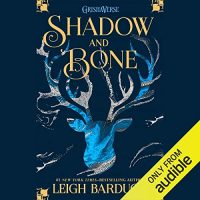 Audio Review: Shadow and Bone by Leigh Bardugo
