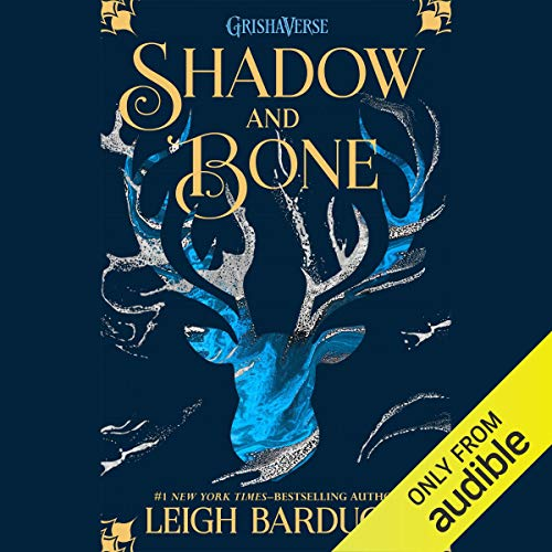 Shadow and Bone (audio) by Leigh Bardugo