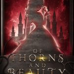 "Book Cover for ""Of Thorns and Beauty"" by Elle Madison & Robin D. Mahle"