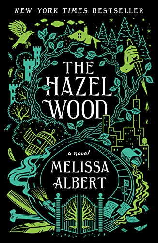 "Book Cover for ""The Hazel Wood"" by Melissa Albert"