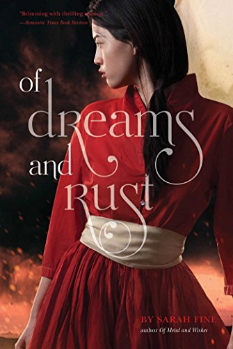 "Book Cover for ""Of Dreams and Rust"" by Sarah Fine"