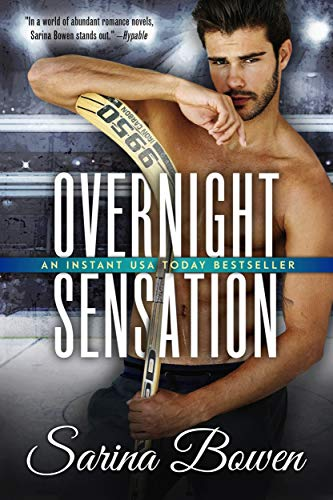 "Book Cover for ""Overnight Sensation"" by Sarina Bowen"