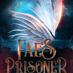 "Book Cover for ""Fae's Prisoner"" by Melissa A. Craven & M. Lynn"