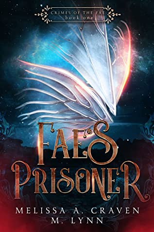 Fae's Prisoner by M. Lynn, Melissa A. Craven