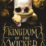 "Book Cover for ""Kingdom of the Wicked"" by Kerri Maniscalco"