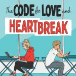 "Book Cover for ""The Code for Love and Heartbreak"" by Jillian Cantor"