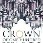 "Book Cover for ""Crown of One Hundred Kings"" by Rachel Higginson"