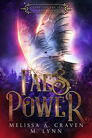 Fae's Power by Melissa A. Craven, M. Lynn