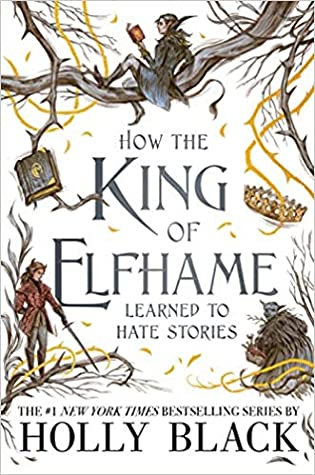 WoW #202 – How the King of Elfhame Learned to Hate Stories