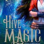 "Book Cover for ""Hive Magic"" by Sarah K.L. Wilson"