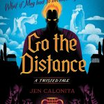 "Book Cover for ""Go the Distance"" by Jen Calonita"